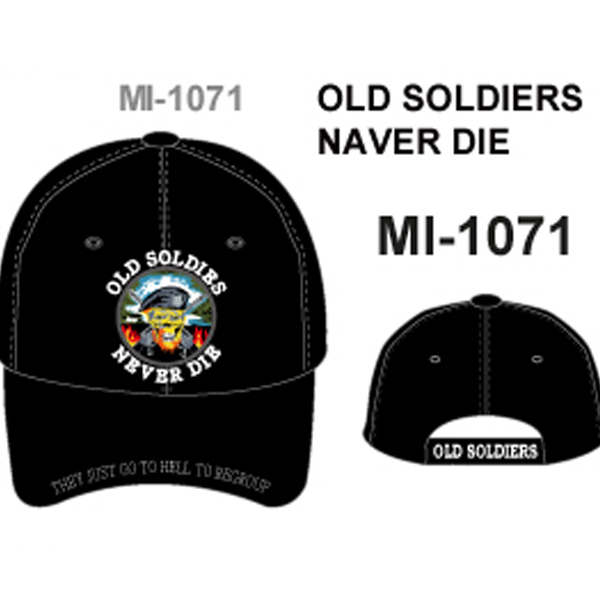 MI-1071 OLD SOLDIERS NAVER DIE